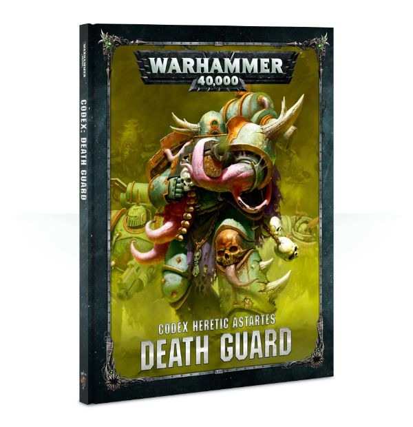 Warhammer 40K Codex: Death Guard