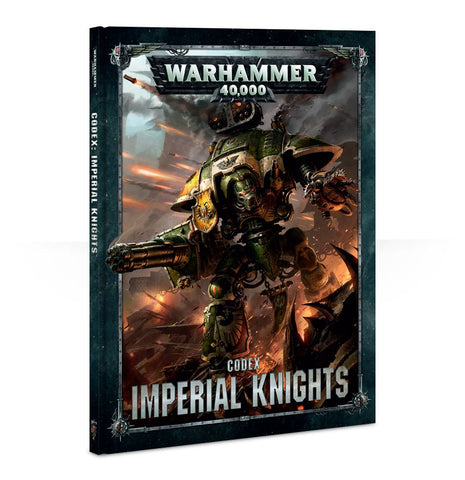 Warhammer 40K Codex: Imperial Knights