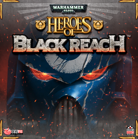 Warhammer 40000:  Heroes Of Black Reach