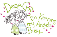 Dear God - Angels Busy  5x7