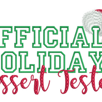 Official Holiday Dessert Tester 8X12