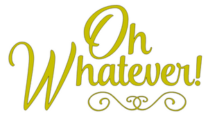 Oh Whatever! - SVG