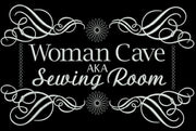 Woman Cave 6x10