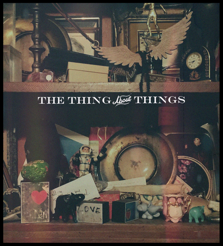 The Thing About Things - Digital Download