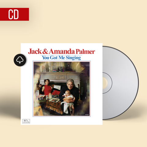 Jack & Amanda Palmer - You Got Me Singing CD