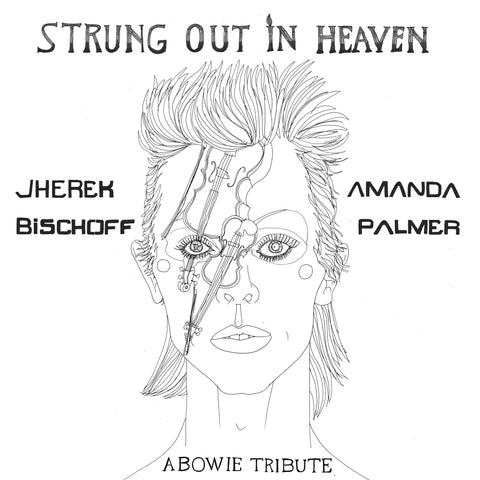 STRUNG OUT IN HEAVEN: A Bowie String Quartet Tribute - Digital Download