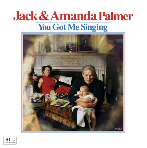 Jack & Amanda Palmer - You Got Me Singing Digital Download