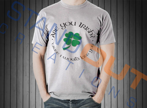 St Patrick's Day Are You Irish T Shirt