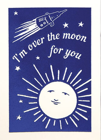 I'm Over The Moon For You Greetings Card