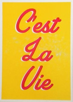 C'est La Vie Greetings Card