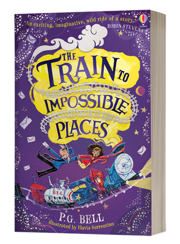 The Train to Impossible Places- Signed copy