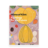 Hilma af Klint: Painting for the Future