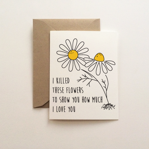 Dead Flowers Love Card