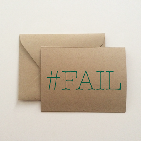 #FAIL Sorry Card