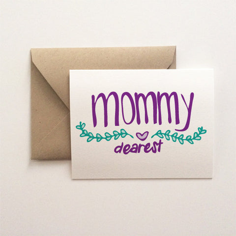 Mommy Dearest Card