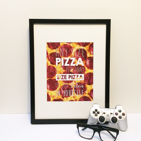 Any Size Pizza Art Print