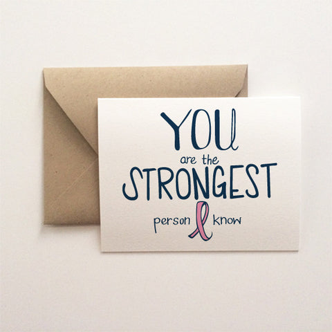 Strongest Person Encouragement Card