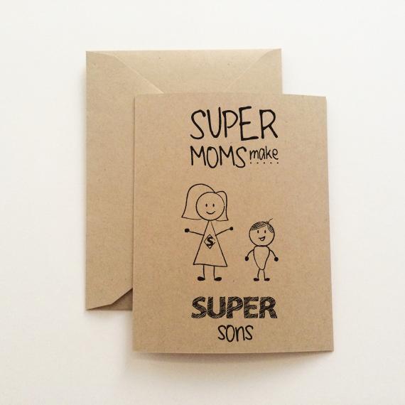 Super Moms Make Super Sons Card