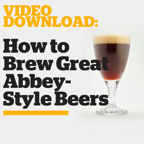 How to Brew Great Abbey-Style Beers (Video Download)