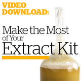 Make the Most of Your Malt Extract Kit (Video Download) - Craft Beer & Brewing
