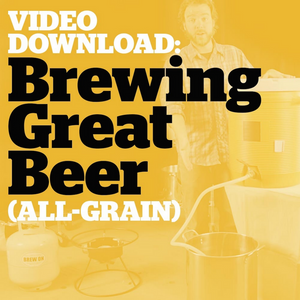 Brewing Great Beer Start-To-Finish (All-Grain Brewing Video Download) - Craft Beer & Brewing