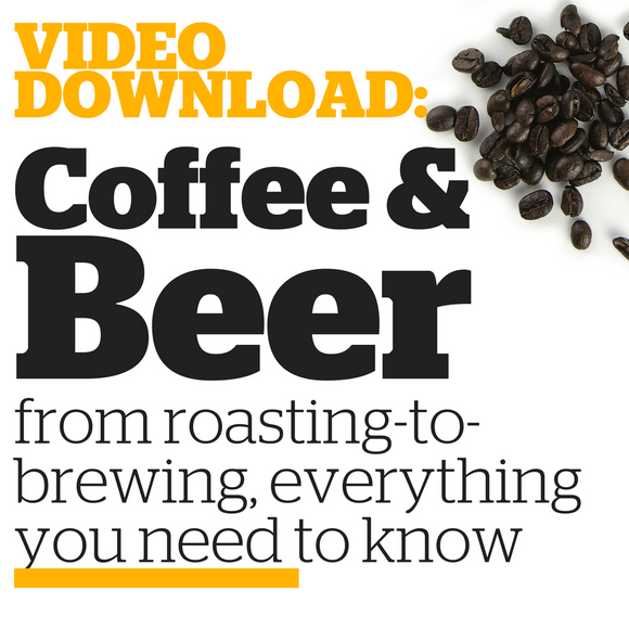 Coffee & Beer: From Roasting to Brewing (Video Download) - Craft Beer & Brewing