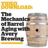 The Mechanics of Barrel Aging with Avery Brewing (Video Download)