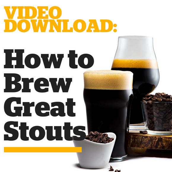 How to Brew Great Stouts (Video Download) - Craft Beer & Brewing