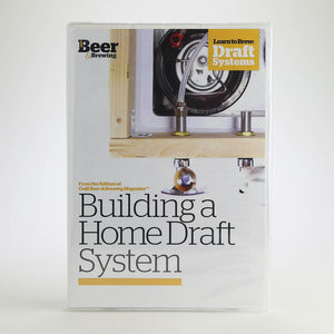 Building a Home Draft System (DVD) - Craft Beer & Brewing