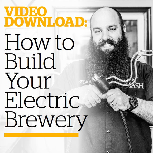 How to Build Your Electric Brewery (Video Download) - Craft Beer & Brewing