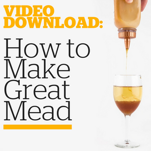 How to Make Great Mead (Video Download) - Craft Beer & Brewing