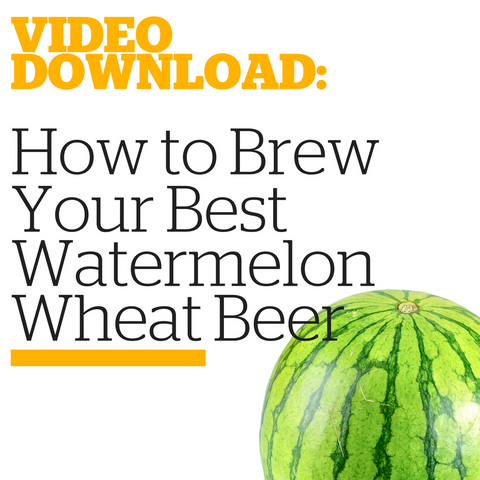 How to Brew Your Best Watermelon Wheat Beer (Video Download)