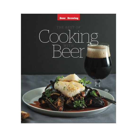 The Best of Cooking with Beer Cookbook (Print) - Craft Beer & Brewing