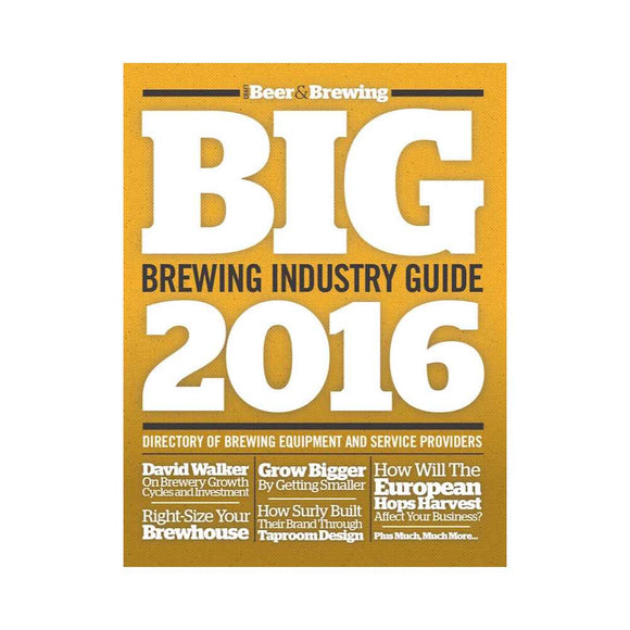 Brewing Industry Guide 2016 (Print) - Craft Beer & Brewing