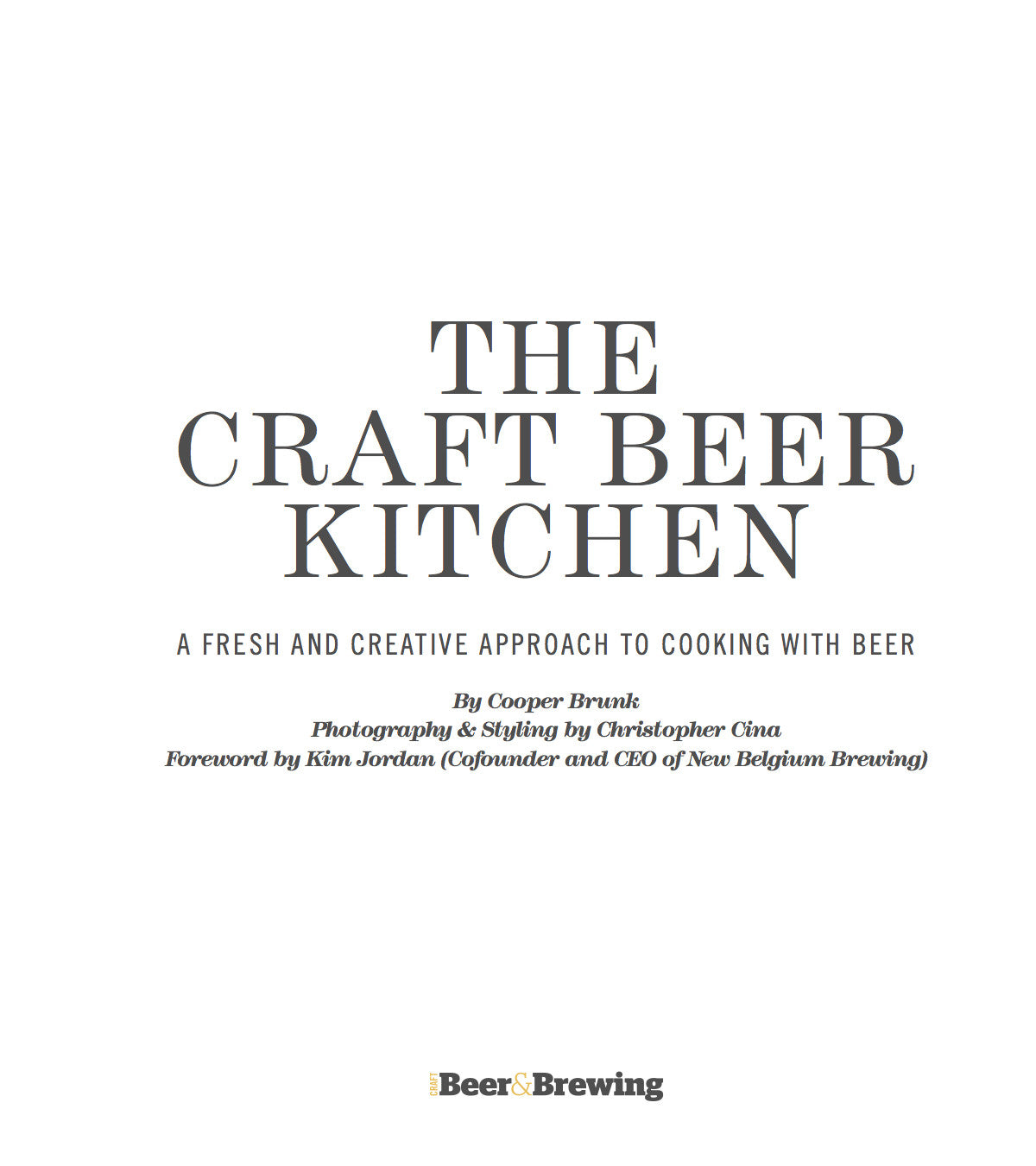 THE CRAFT BEER KITCHEN: Cooking with beer – Craft Beer & Brewing