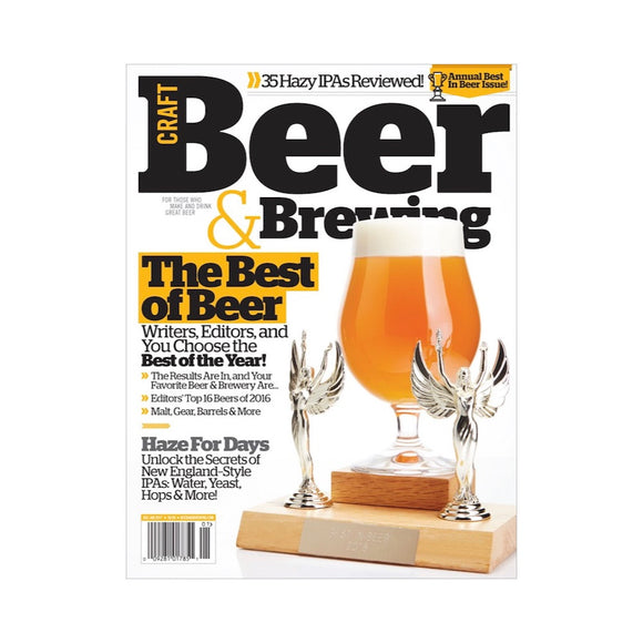 December 2016 - January 2017 Issue (The Best of Beer) - Craft Beer & Brewing