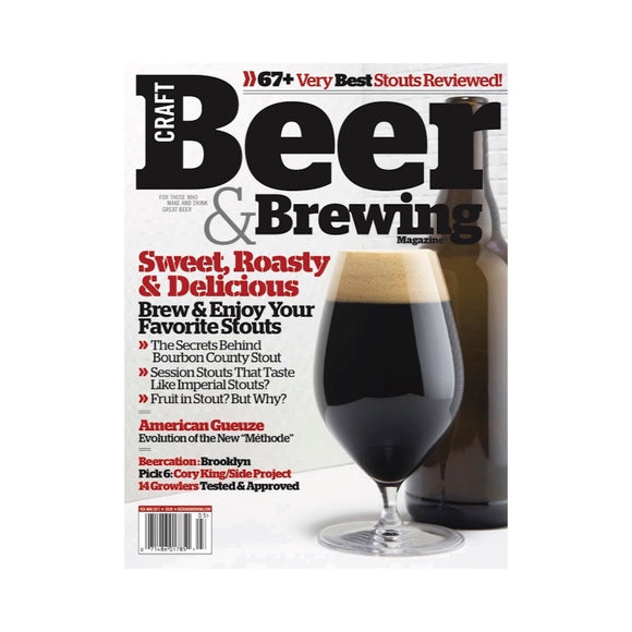 February-March 2017 Issue (Sweet, Roasty, & Delicious) - Craft Beer & Brewing