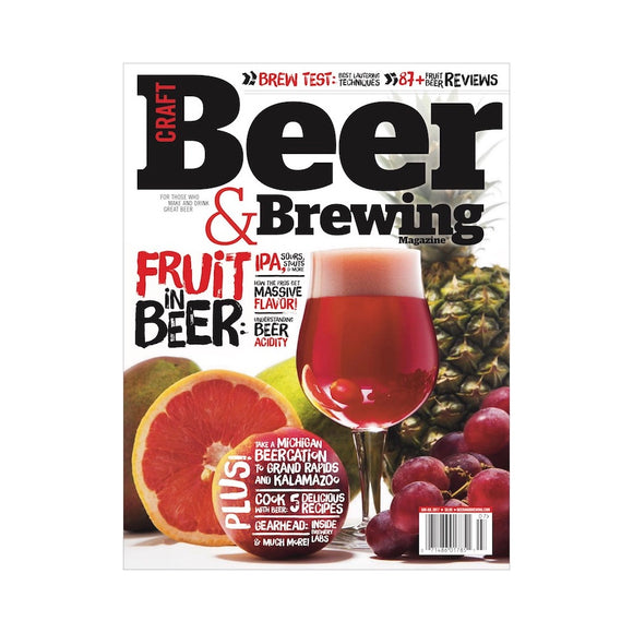 June-July 2017 Issue (Fruit in Beer) - Craft Beer & Brewing