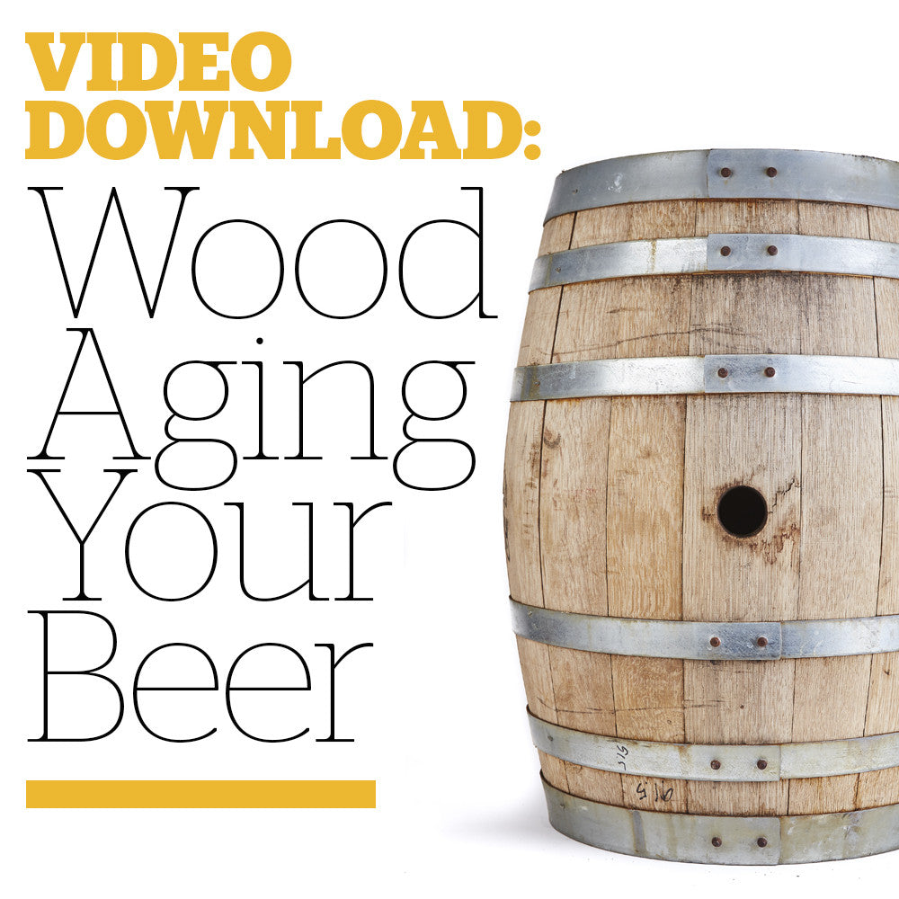 Wood Aging Your Beer (Video Download)