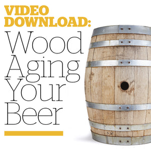 Wood Aging Your Beer (Video Download) - Craft Beer & Brewing