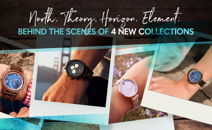 North, Theory, Horizon, Element: Behind the Scenes of 4 New Collections | Wood and Marble Watches