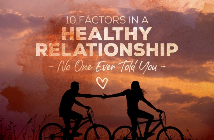 10 Keys to a Happy & Healthy Relationship No Ever Told You