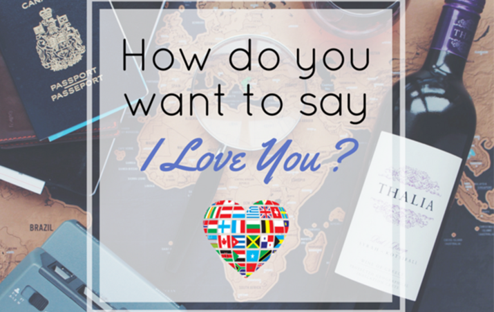 How Do You Want to Say I Love You?