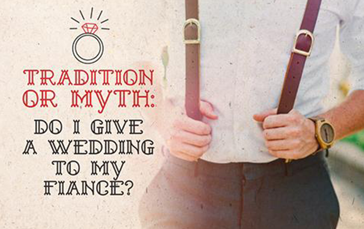 Tradition or Myth: Do I Give a Wedding Gift to My Fiancé?