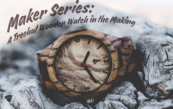 Maker Series: A Treehut Wooden Watch in the Making