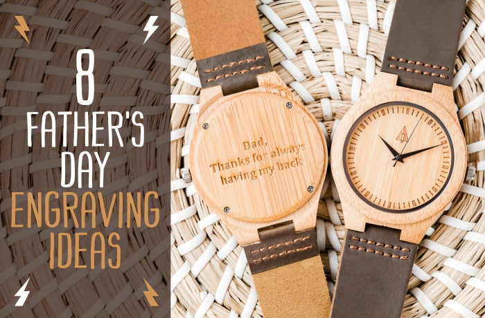 8 Father's Day Engraving Ideas