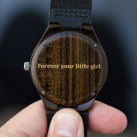 """Forever your little girl"" personalized, etched engraving on a Tree Hut wooden watch"