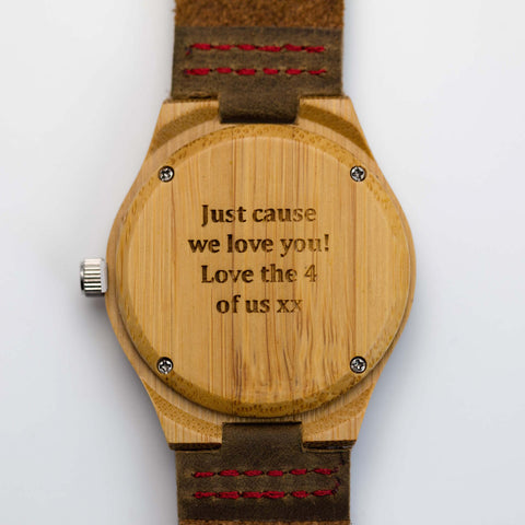 """Just cause we love you! Love the 4 of us"" personalized engraving on a Tree Hut wooden watch"