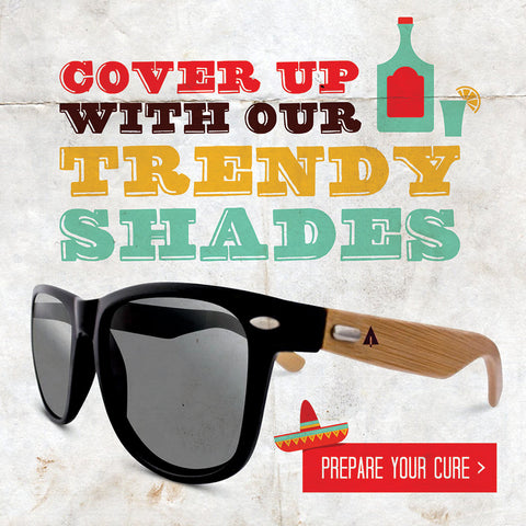 Cover Up With Our Trendy Shades. Let Tree Hut wooden sunglasses be your Cinco de Mayo cure!
