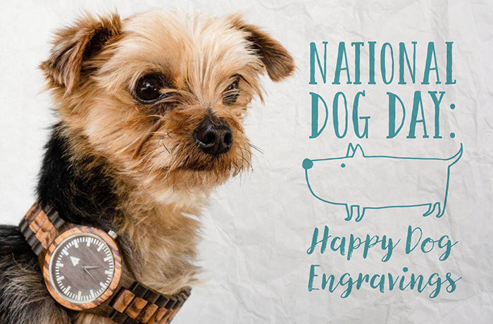 happy national dog day happy dog gift engravings to their owners